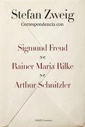 Correspondencia con Sigmund Freud, Rainer Maria Rilke y Arthur Schnitzler - Stefan Zweig - Ediciones Paidós Ibérica