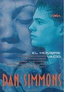 El Hombre Vacío - Dan Simmons - Ediciones B