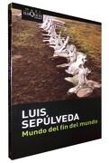 Mundo del fin del Mundo - Sepulveda Luis - Tusquets