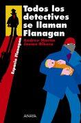 Todos los Detectives se Llaman Flanagan - Andreu Martín,Jaume Ribera - Anaya