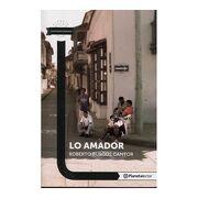 Lo Amador - Planeta Lector - Varios - Planetalector