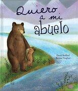 Quiero a mi Abuelo - Parragon Books - Parragon