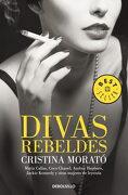 Divas Rebeldes - Cristina Morato - Debolsillo