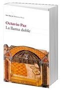 La Llama Doble - Octavio Paz - Seix Barral