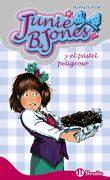 Junie b. Jones y el Pastel Peligroso - Barbara Park - Bruño