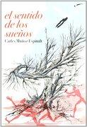 El Sentido de los Sueños - Carles Muñoz Espinalt - Dux