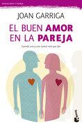 El Buen Amor en la Pareja - Joan Garriga - Booket