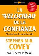 La Velocidad de la Confianza: El Valor que lo Cambia Todo - Stephen M. R. Covey - Paidós 41