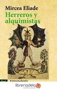 Herreros y Alquimistas - Mircea Eliade - Alianza