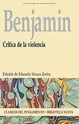 Crítica de la Violencia - Walter Benjamin - Biblioteca Nueva