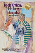 The Noble Anthony and his Lady Cleopatra: Return Home (libro en inglés)