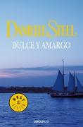 Dulce y Amargo - Danielle Steel - Debolsillo