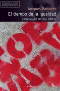 Tiempo de la Igualdad. Diálogos Sobre Política y Estética (Pensamiento Herder) - Jacques Rancière - Herder Editorial