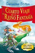 Cuarto Viaje al Reino de la Fantasía - Geronimo Stilton - Planeta
