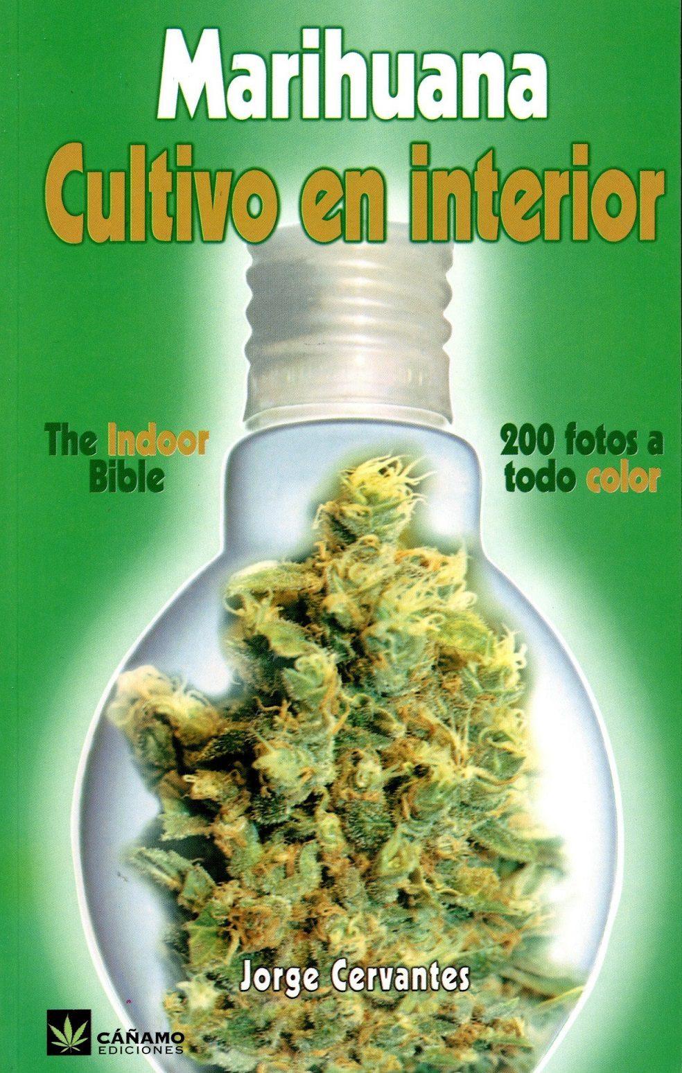 Marihuana cultivo en interior jorge cervantes env o for Cultivo interior marihuana