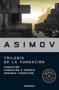 Trilogia de la Fundacion [Fundacion / Fundacion e Imperio / Segunda Fundacion] - Isaac Asimov - Debolsillo