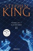Pesadillas y Alucinaciones ii - Stephen King - Debolsillo
