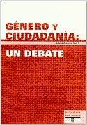 Género y Ciudadanía: Un Debate - Adela García García - Icaria Editorial