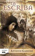 La Escriba (Best Seller Zeta Bolsillo) - Antonio Garrido - B De Bolsillo