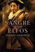 La Sangre de los Elfos (Saga Geralt de Rivia 3) (Edicion Coleccio Nista) - Andrzej Sapkowski - Alamut