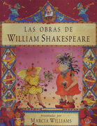 Las Obras de William Shakespeare - William Shakespeare,Marcia Williams - Editorial Acanto S.A.
