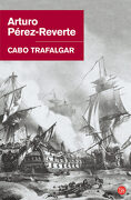 Cabo Trafalgar - Arturo Pérez-Reverte - Punto De Lectura