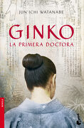 Ginko. La Primera Doctora Nê2324. Booket. - Jun Ichi Watanabe - Booket