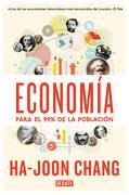 Economía Para el 99% de la Población - Ha-Joon Chang - Debate
