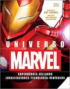 Universo Marvel. Superhéroes. Villanos. Localizaciones (Dk) (Td) - Marvel,Jean Tirole - Cosar Editores