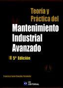 Teoría y Práctica del Mantenimiento Industrial Avanzado - Francisco Javier Gonzalez Fernandez - Confemetal