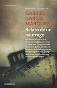 Relato de un Náufrago - Gabriel García Márquez - Debolsillo