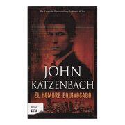 El Hombre Equivocado - John Katzenbach - Ediciones B