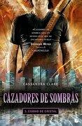 Cazadores de Sombras 3: Ciudad de Cristal - Booket - Clare Cassandra - Booket