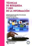 Técnicas de Búsqueda y uso de la Información - Ana R. Pacios Lozano - Editorial Universitaria Ramón Areces