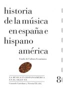 Historia de la Musica en España e Hispanoamerica (Vol. 8): La Musica en Hispanoamerica en el Siglo xx (Cartone) - Fondo De Cultura Economica - Fce