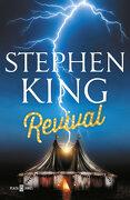 Revival - Stephen King - Plaza & Janés