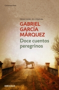 Doce Cuentos Peregrinos - Gabriel García Márquez - Debolsillo
