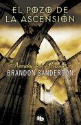 El Pozo de la Ascension / the Well of Ascension (Nacidos de la Bruma / Mistborn) (Spanish Edition) - Brandon Sanderson - B De Bolsillo