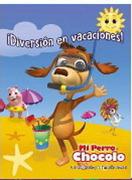 Diversion en Vacaciones. Mi Perro Chocolo