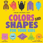 Punjabi Children's Book: Colors and Shapes for Your Kids (libro en inglés)