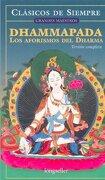 Dhammapada: Los Aforismos del Alma (Version Completa) - Roberto (prol.) Curto - LONGSELLER