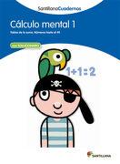 Calculo Mental 1 Santillana Cuadernos - 9788468012377 - Varios Autores - Santillana Texto Editorial S.A