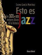 Esto es Jazz - Chema Garcia Martinez - Alianza Editorial