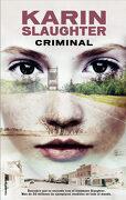 Criminal (Criminal (Roca)) - Karin Slaughter - Roca Editorial
