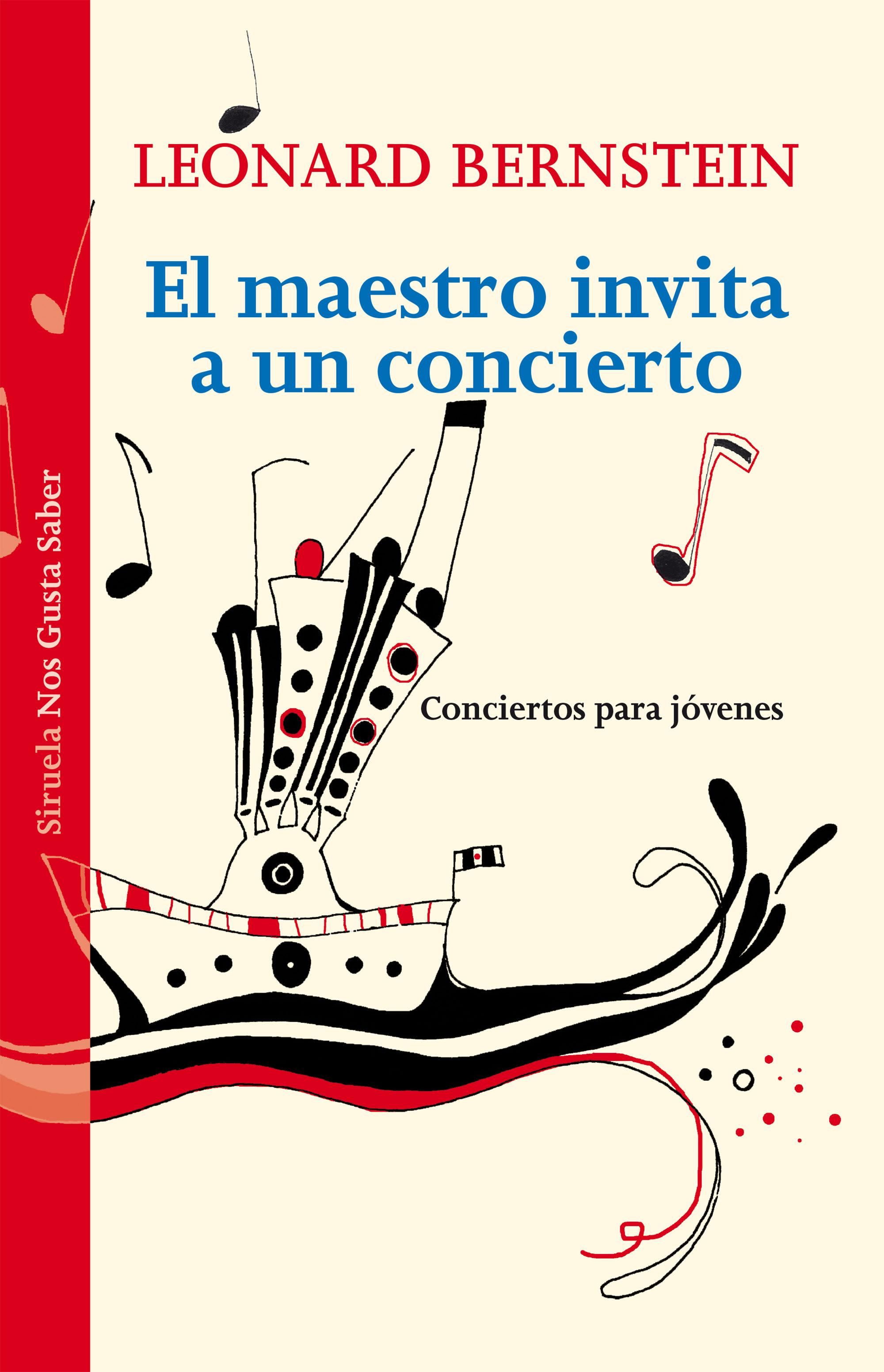 El maestro invita a un concierto (las tres edades / nos gusta saber) leonard bernstein