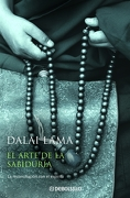 El Arte de la Sabiduría: La Reconciliación con el Espíritu (Clave) - Dalai Lama - Debolsillo