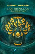 Las Estrellas, mi Destino - Alfred Bester - Gigamesh