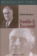 Franklin d. Roosevelt - Patrick Renshaw - Biblioteca Nueva