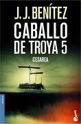 Cesarea. Caballo de Troya 5 (Biblioteca j. J. Benítez) - J. J. Benítez - Booket