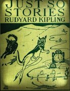 Just so Stories for Little Children (1902) by Rudyard Kipling (libro en Inglés)